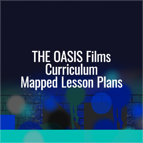 The Oasis Films Curriculum Mapped Lesson Plans